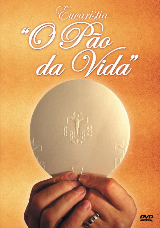 Eucaristia-O-Pao-da-Vida