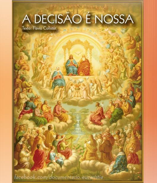 A DECISÃO É NOSSA Texto: Flávio Collistet